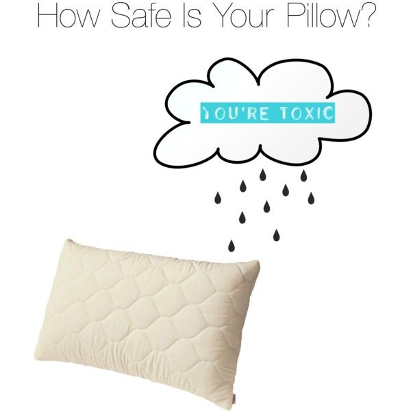 Pillow Talk - How Safe Is Your Pillow?