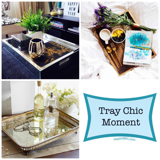Tray Chic Moment